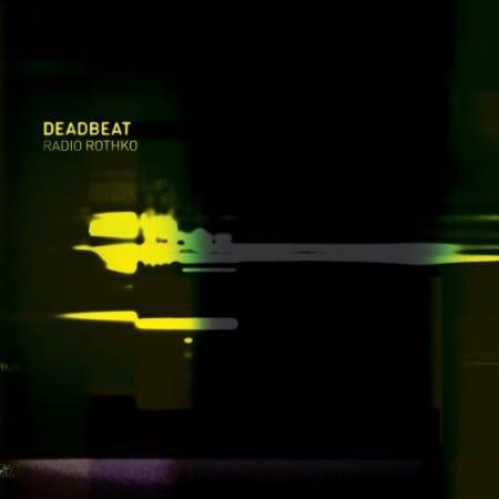 Deadbeat Radio Rothko