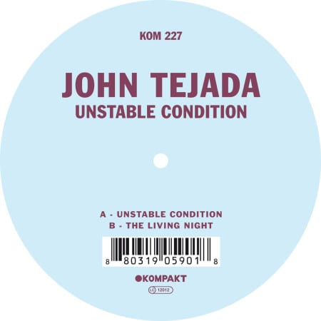 John Tejada Unstable Condition