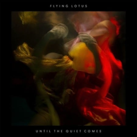 Flying-Lotus-Unitl-The-Quiet-Comes