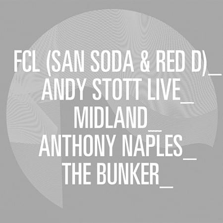 Oscillate Wildly presents: FCL, Andy Stott Live, Midland, Anthony Naples & The Bunker at Corsica Studios