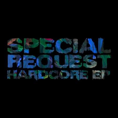 Special-Request-Hardcore-EP
