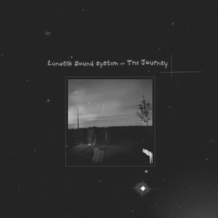 Lunatik-Sound-System-The-Journey
