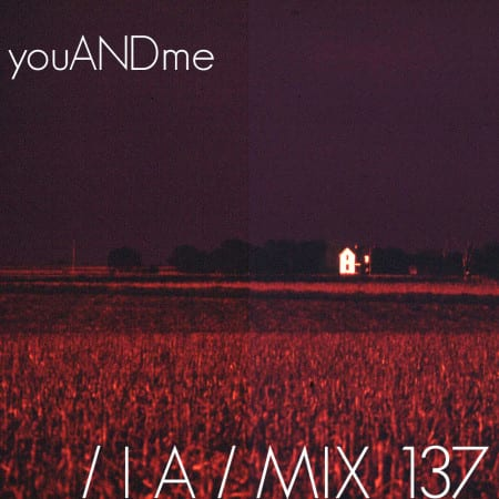 IA-MIX-137-youANDme