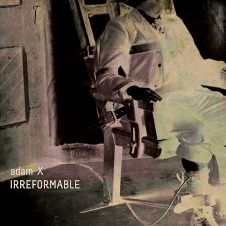 Adam-X-Irreformable