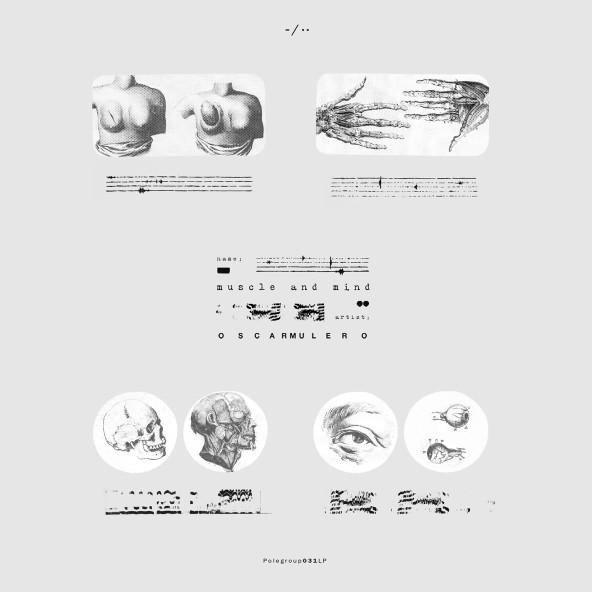 Oscar Mulero announces 'Muscle and Mind' LP + remixes from SHXCXCHCXSH & Stanislav Tolkachev