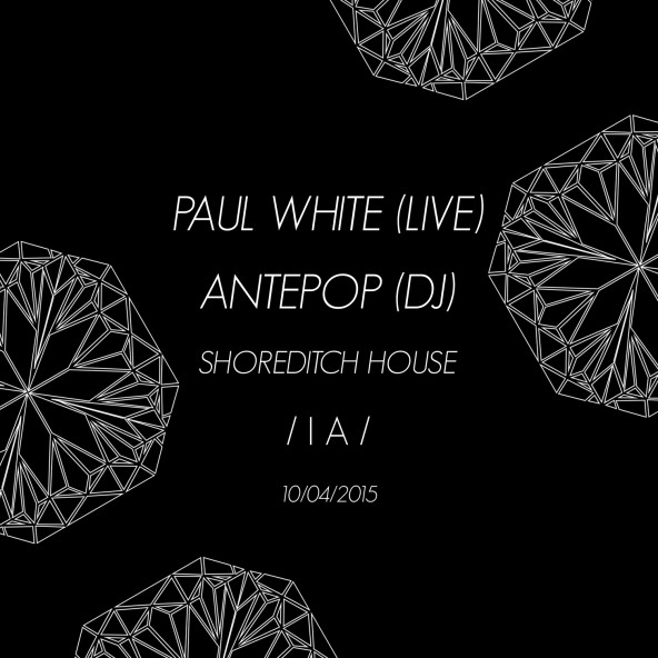 Inverted Audio present Paul White (live) at Shoreditch House, Friday 10th April