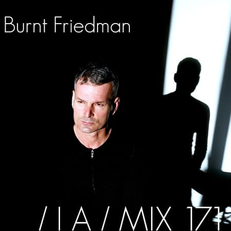 IA-MIX-171-Burnt-Friedman