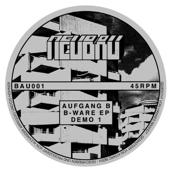 Neubau announce debut release 'B-Ware' by Aufgang B