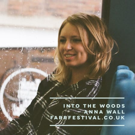 Into The Woods with Anna Wall