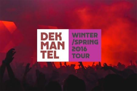 Dekmantel-Tour