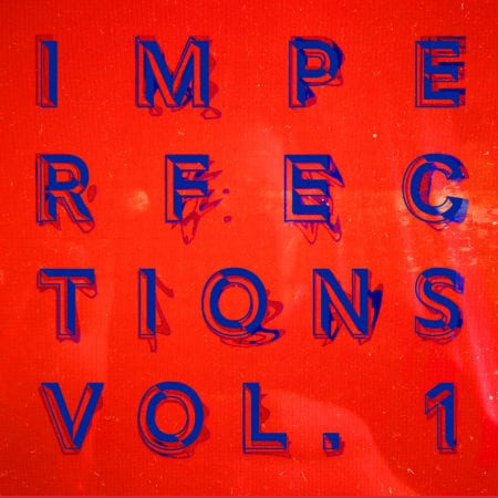IMPERFECTIONS VOL. 1 (Front cover)  (1800px)